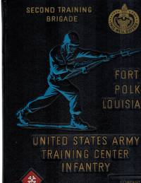 UNITED STATES ARMY TRAINING CENTER INFANTRY: SECOND TRAINING BRIGADE  Company E First Battalion