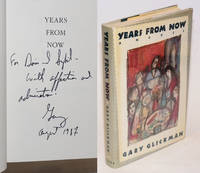 Years From Now; a novel by  Gary Glickman - Signed First Edition - 1987 - from Bolerium Books Inc., ABAA/ILAB (SKU: 230588)