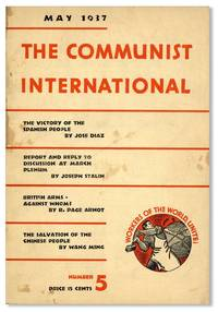 The Communist International: Organ of the Executive Committee of the Communist International, Vol. XIV, no.5, May, 1937 by  contr EXECUTIVE COMMITTEE OF THE COMMUNIST INTERNATIONAL; Joseph Stalin et al. - Paperback - 1937 - from Lorne Bair Rare Books and Biblio.com