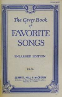 The Gray Book Of Favorite Songs Enlarged Edition
