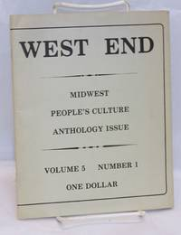 West End. Vol. 5 no. 1. Midwest People\'s Culture Anthology Issue