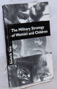 image of The military strategy of women and children