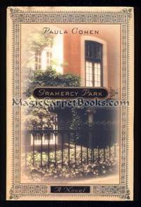 Gramercy Park by  Paula Cohen - Signed First Edition - from MagicCarpetBooks.com (SKU: 004714)