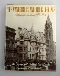 The Vanderbilts and the gilded age : architectural aspirations, 1879-1901