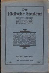 "Der Jüdische Student: Monatsschrift Gesamtverbandes Jüdischer Hochschüler Oesterreichs ""Judaa"". Marz-April, 1925 by Leo Steinig. Verantwortlicher Redakteur - Paperback - First Edition - 1925 - from Judith Books (SKU: biblio731)"