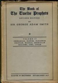 image of The Book Of The Twelve Prophets, Commonly Called The Minor. Volume 2: Zephaniah, Nahum, Habvakkuk, Obadiah, Haggai, Zechariah, M