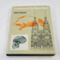 Foundations of the Modern World
