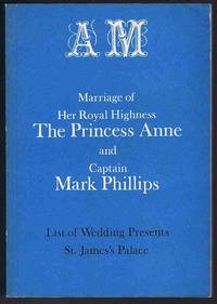 image of Marriage of Her Royal Highness The Princess Anne and Captain Mark Phillips - List of Wedding Presents