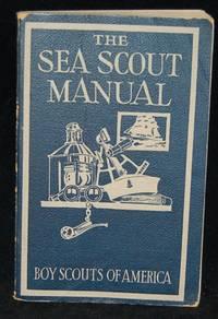 THE SEA SCOUT MANUAL - Used Books