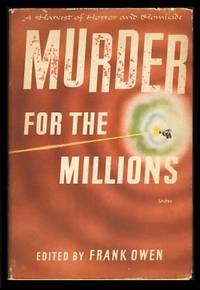 Murder for the Millions: A Harvest of Horror and Homicide