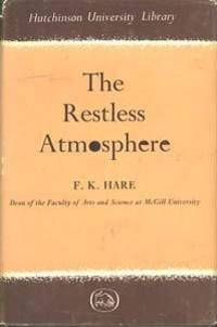 image of The restless atmosphere (Hutchinson's University library, geographyseries)