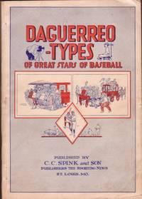 Daguerreo-Types of Great Stars of Baseball