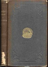 History Of New Hampshire, From Its First Discovery To The Year 1830;  With Dissertations Upon The Rise Of Opinions And Institutions, The  Growth Of Agriculture and Manufactures, and the Influence of Leading  Families and Distingished Men, to the Year 1874