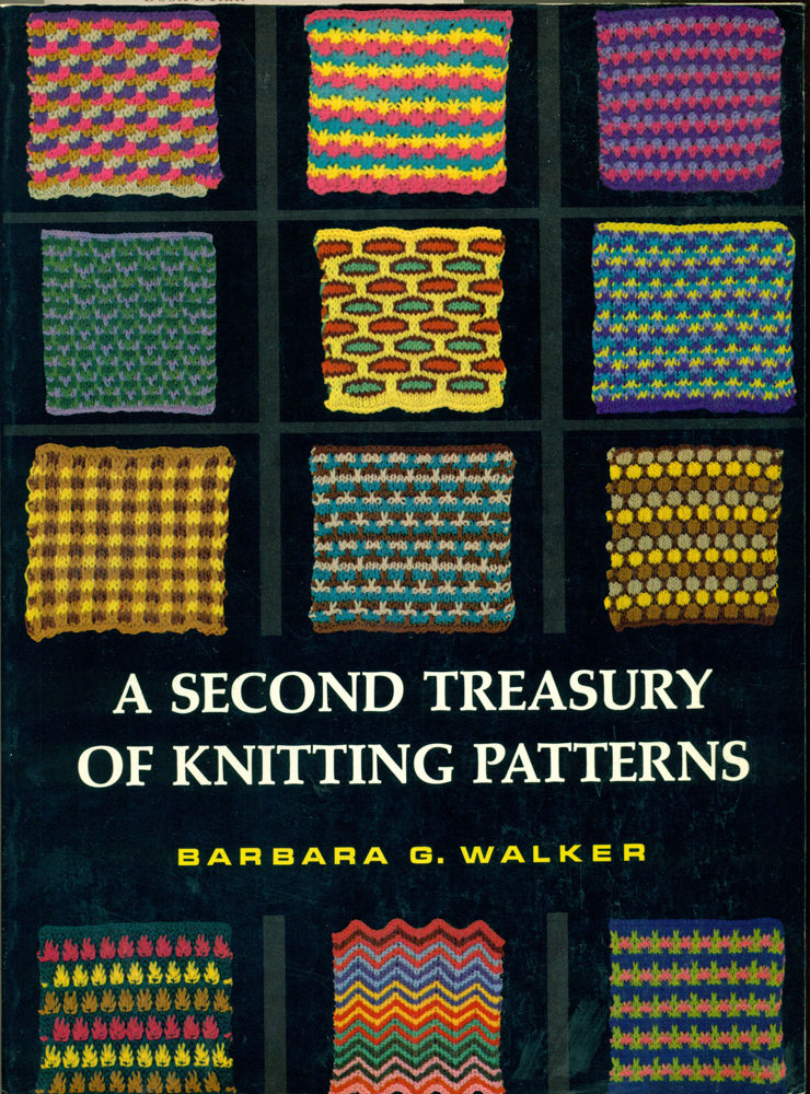 A SECOND TREASURY OF KNITTING PATTERNS by Barbara G Walker - Paperback - Firs...