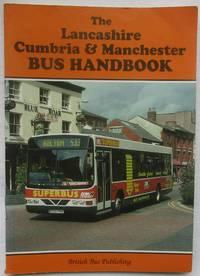 image of The Lancashire, Cumbria and Manchester Bus Handbook (Bus Handbooks)