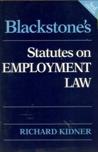 Blackstone's Statutes on Employment Law (Blackstone's Statute Books)