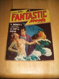 "image of FANTASTIC NOVELS MAGAZINE MARCH 1948 VOL. 1 NO. 6 [""THE SHIP OF ISHTAR""]"