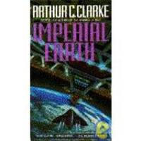 Imperial Earth by Arthur C. Clarke - Paperback - 1991-08-03 - from Books Express and Biblio.co.uk