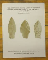 The Adder Orchard Site: Lithic Technology and Spatial Organization in the Broadpoint Late Archaic