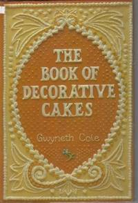 The Book of Decorative Cakes