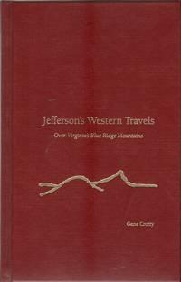 JEFFERSON'S WESTERN TRAVELS OVER VIRGINIA'S BLUE RIDGE MOUNTAINS