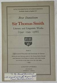 Sir Thomas Smith. Literary and Linguistic Works. Part 1: Certaigne Psalmes  or Songues of David
