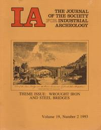 IA The Journal of the Society For Industrial Archeology Theme Issue: Wrought Iron and Steel Bridges