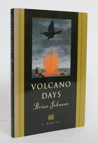 Volcano Days by  Brian Johnson - Paperback - Signed - 1994 - from Minotavros Books and Biblio.com