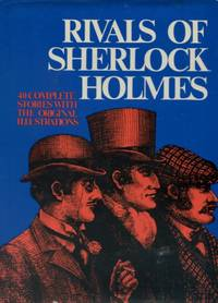 image of Rivals of Sherlock Holmes, Forty Stories of Crime and Detection from Original Illustrated Magazines