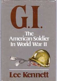G. I. The American Solider In World War II