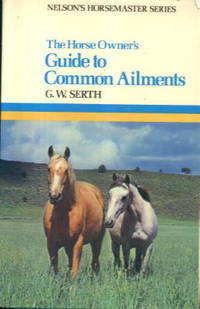 image of The Horse Owner's Guide to Common Ailments