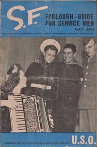 S.F. Furlough Guide for Service Men May, 1943. Vol. 1, No. 1