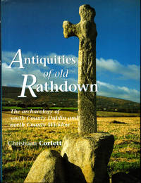 Antiquities of Old Rathdown: The Archaeology of South County Dublin and North Wicklow