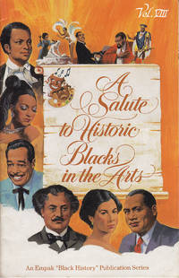 A Salute to Historic Blacks in the Arts (Vol. VIII)