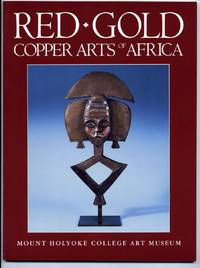Red Gold: Copper Arts of Africa