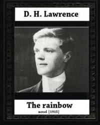 image of The Rainbow (1915)  by D. H. Lawrence  (novel)