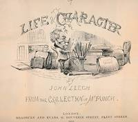 Pictures of Life and Character, from the Collection of Mr. Punch. First series