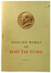 image of Selected Works of Mao Tse-Tung: Volume IV