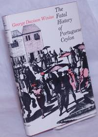 image of The Fatal History of Portuguese Ceylon: Transition to Dutch Rule