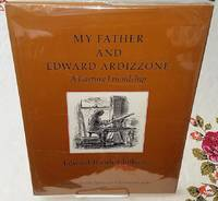 image of MY FATHER AND EDWARD ARDIZZONE