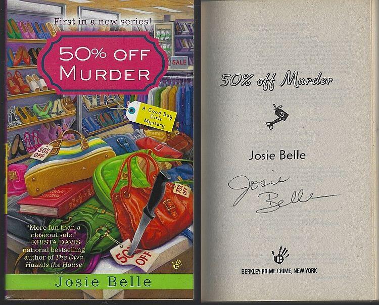 50% OFF MURDER, Belle, Josie