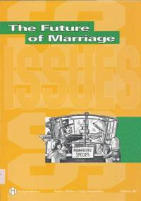 The Future of Marriage (Issues)