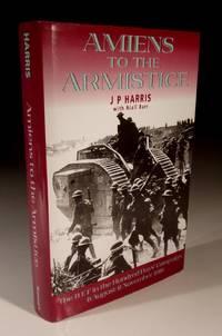 Amiens to the Armistice