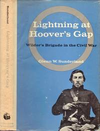 Lightning at Hoover's Gap: The Story of Wilder's Brigade