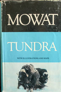 Tundra: Selections from the Great Accounts of Arctic Land Voyages: with illustrations and maps