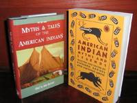 Myths & Tales of the American Indians