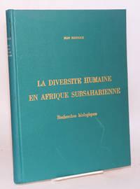 image of La diversité humaine en Afrique subsaharienne; recherches biologiques