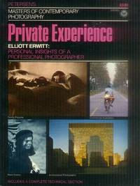 The Private Experience: Elliott Erwitt (Masters of Contemporary Photography)