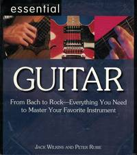 image of Essential Guitar From Bach to Rock