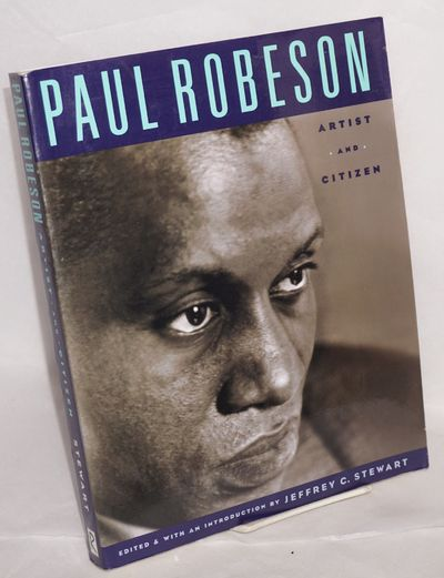 New Brunswick: Rutgers University Press and The Paul Robeson Cultural Center, 1998. 331p., profusely...